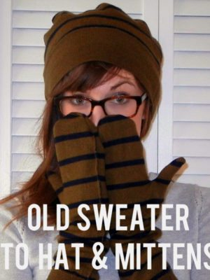 From Sweater to Hat & Mittens . Sewing 101 thumbnail