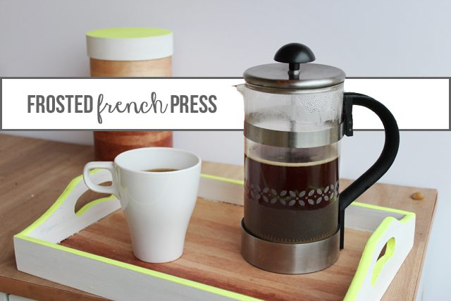 diy frosted glass french press tutorial. Black Bedroom Furniture Sets. Home Design Ideas