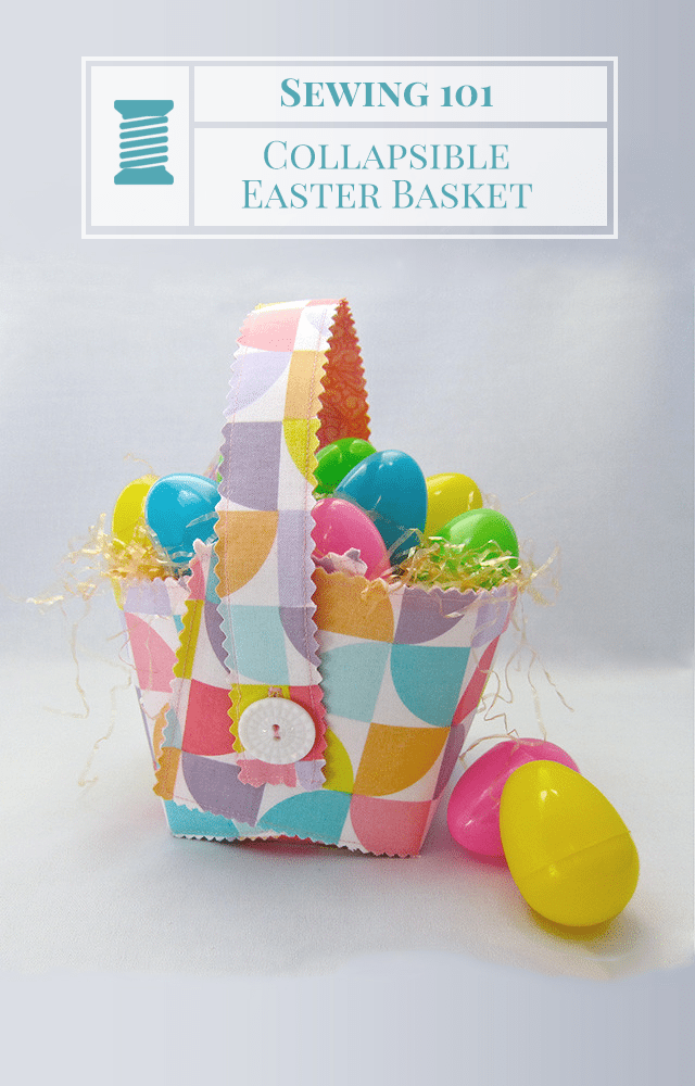 How to Sew Your Own Easter Basket Pattern That Folds Flat for Storage