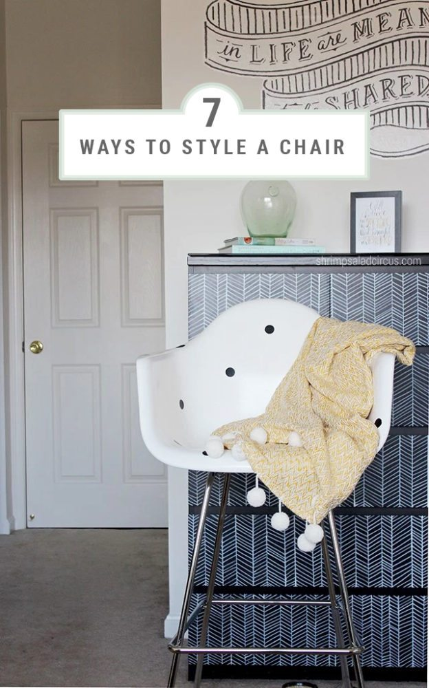 7 Ways to Style a Chair