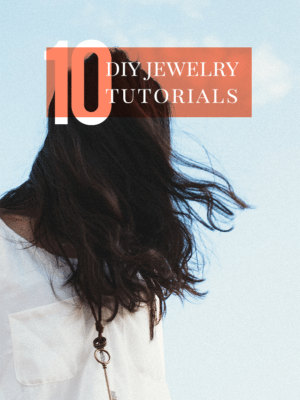 10 DIY Jewelry Tutorials thumbnail