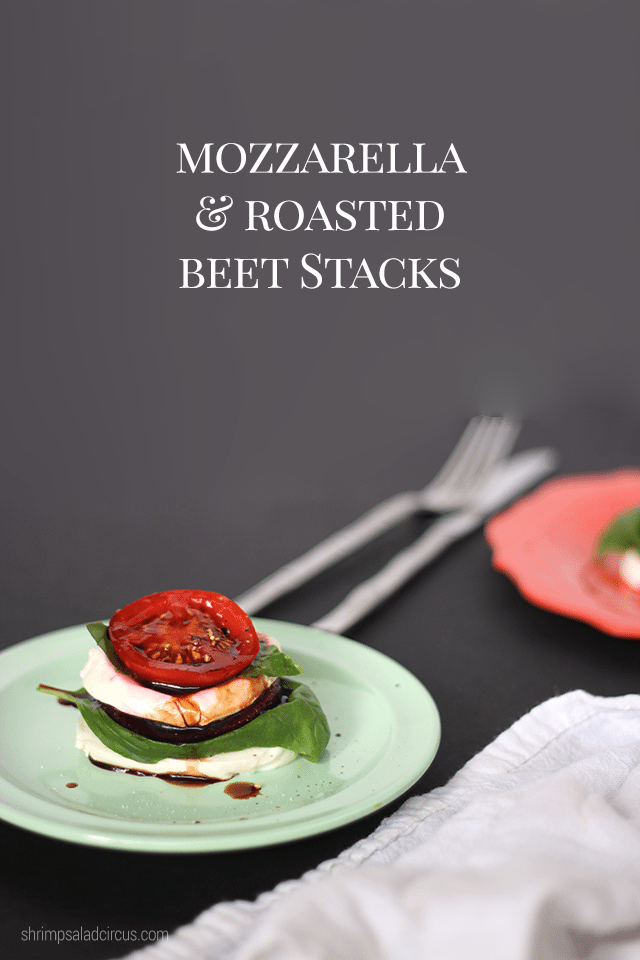 Mozzarella Beet Stacks Recipe