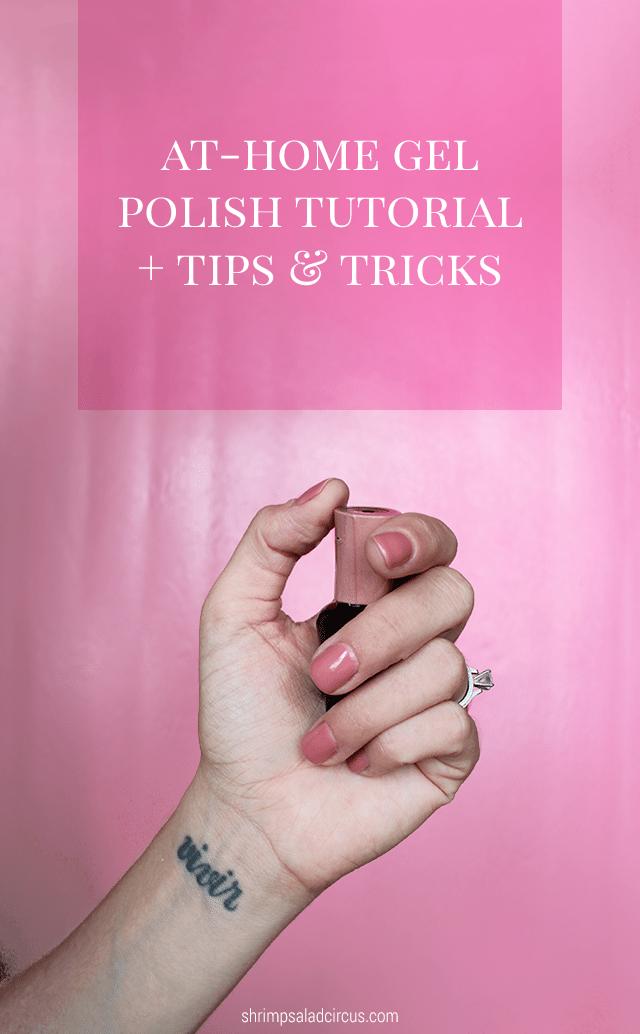 DIY Gel Polish Tutorial