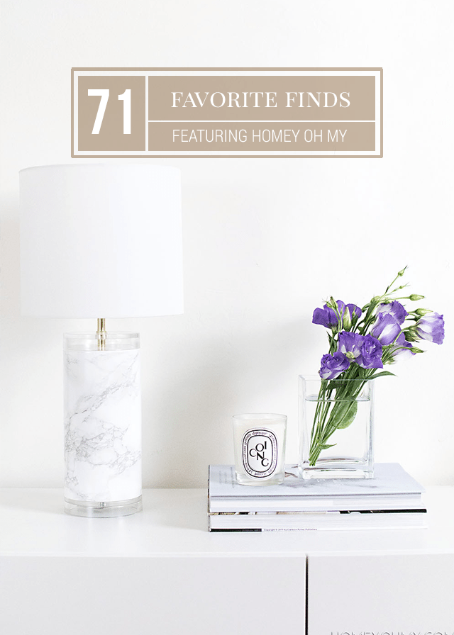 Favorite Finds - Homey Oh My