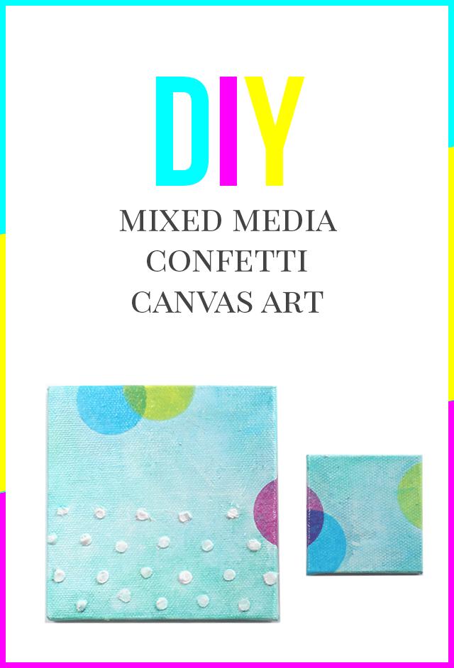 DIY Mixed Media Confetti Canvas Art