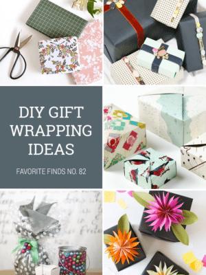 DIY Gift Wrap Ideas + Favorite Finds No. 82 thumbnail