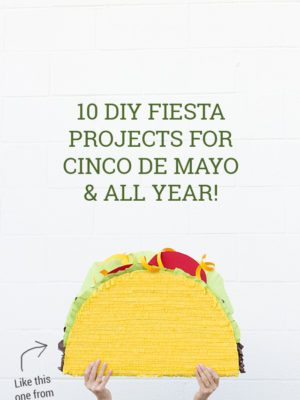 10 DIY Fiesta Projects for Cinco de Mayo thumbnail