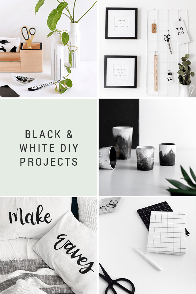 Black & White DIY Projects