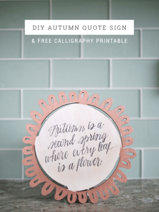DIY Autumn Quote Sign + Free Calligraphy Printable thumbnail