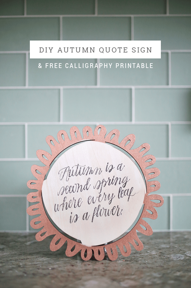 DIY Autumn Quote Sign with Free Calligraphy Printable