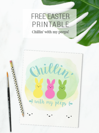 Chillin' With My Peeps – Free Easter Printables thumbnail