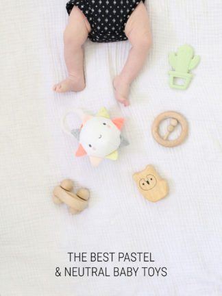 The Best Pastel and Neutral Baby Toys thumbnail