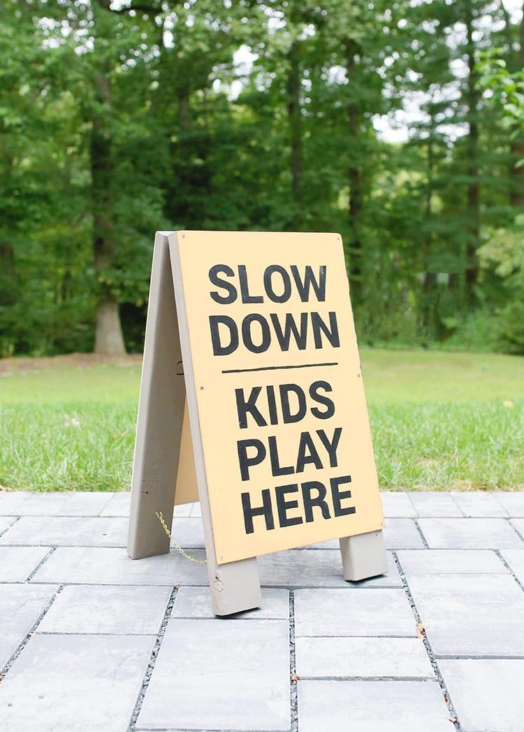 DIY Slow Kids at Play Sign 3