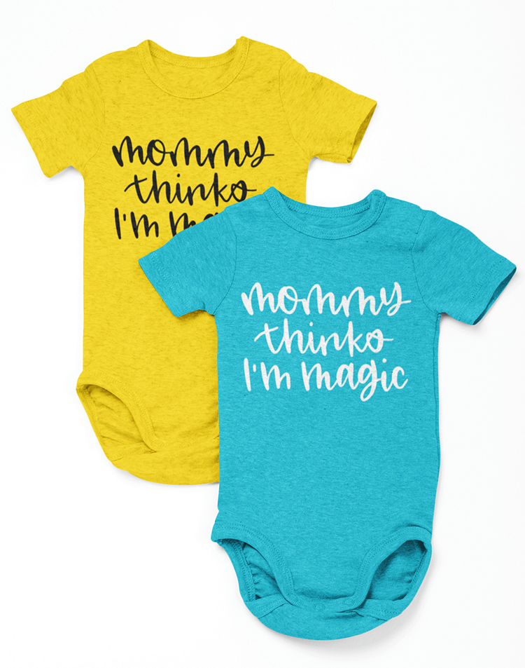 Yellow onesie and teal baby bodysuit with Mommy Thinks I'm Magic free svg cut file
